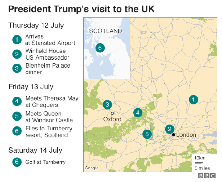 The President Trump visit will include a Blenheim Palace dinner, a meeting with Theresa May, a meeting with the Queen at Windsor Castle, and golf in Scotland.